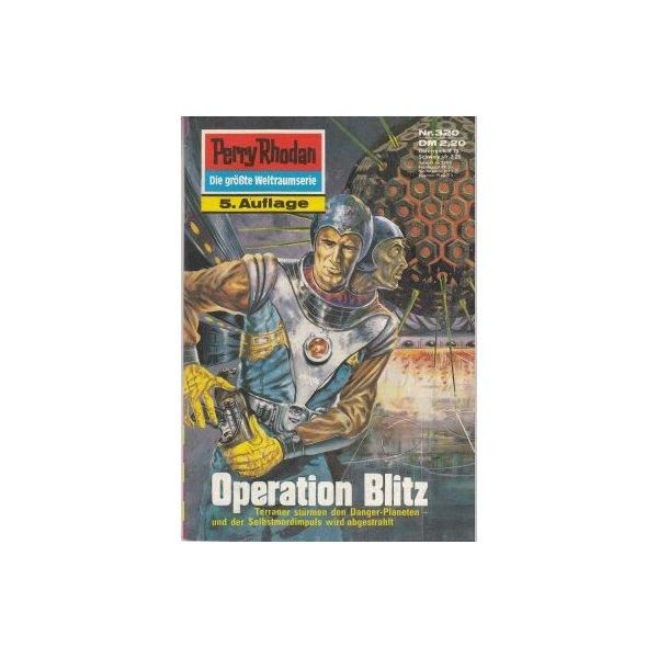 Moewig Perry Rhodan 5. Auflage Nr.: 320 - Darlton, Clark: Operation Blitz Z(1-2)