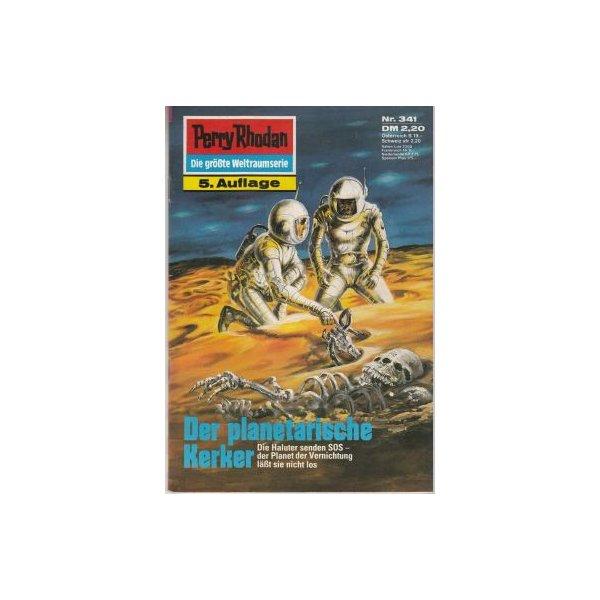 Moewig Perry Rhodan 5. Auflage Nr.: 341 - Darlton, Clark: Der Planetarische Kerker Z(1-2)