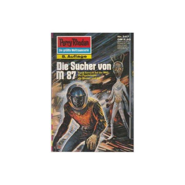 Moewig Perry Rhodan 5. Auflage Nr.: 347 - Voltz, William: Die Sucher von M 87 Z(1-2)