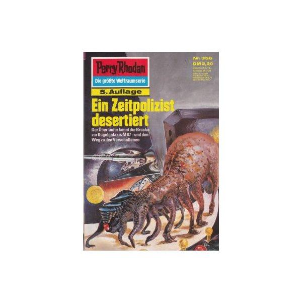 Moewig Perry Rhodan 5. Auflage Nr.: 356 - Voltz, William: Ein Zeitpolizist desertiert Z(1-2)
