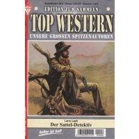 Kelter Top Western Edition zum Sammeln Nr.: 6 - Lash, Larry: Der Sattel-Detektiv Z(1-2)