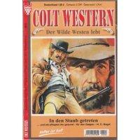 Kelter Colt Western - Der wilde Westen lebt Nr.: 6 - Nagel, H.C.: In den Staub getreten Z(1-2)