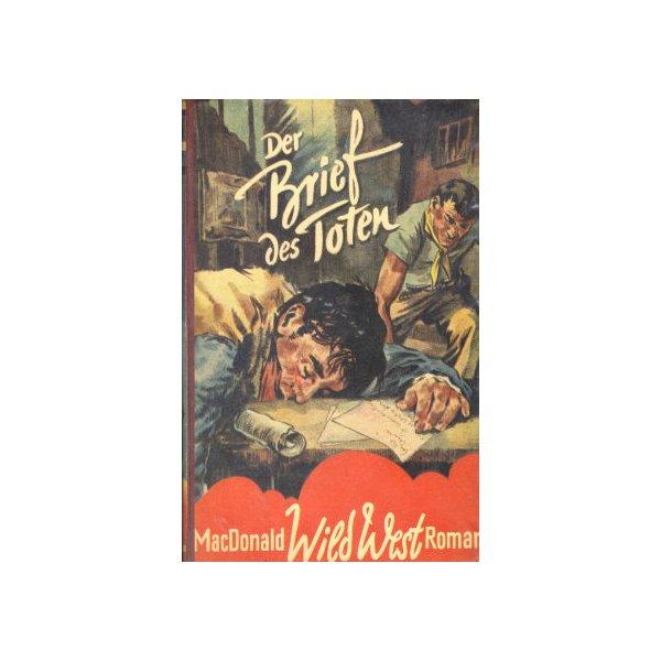 Helios Macdonald erzählt aus Wildwest Nr.: oa - MacDonals, William Colt: Der Brief des Toten Z(2-3)