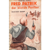 Pfriem Verlag Der blonde Panther Nr.: oa - Kappel, Gunther: Fred Patrik - der blonder Panther Z(3-4)