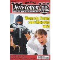 Bastei Jerry Cotton 2. Auflage Nr.: 2521 - keine Angabe: Wenn ein Traum zum Albtraum wird Z(1-2)