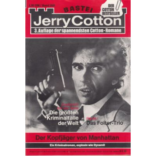 Bastei Jerry Cotton 3. Auflage Nr.: 268 - Cotton, Jerry: Der Kopfjäger von Manhattan Z(1-2)