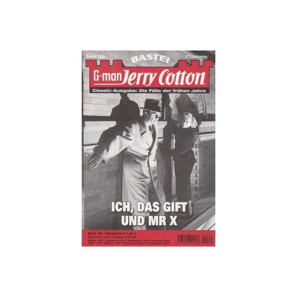 Bastei Jerry Cotton Classic-Ausgabe Nr.: 160 - Cotton, Jerry: Ich, das Gift und Mr. X Z(1-2)