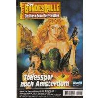 Bastei Der Bundesbulle Nr.: 2 - Hebel / Friedrichs: Todesspur nach Amsterdam Z(1)