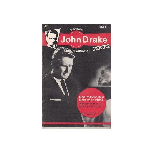 Marken John Drake Nr.: 391 - keine Angabe: Den im chatten sieht man nicht Z(1-2)