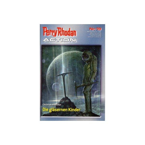 Moewig Perry Rhodan Action Nr.: 19 - Montillion, Christian: Die gläsernen Kinder Z(1-2)