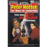 Bastei Peter Mattek Nr.: 9 - Hebel, Peter: Rosen aus Bangkok Z(1-2)