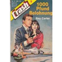 Kelter Crash Nr.: 17 - Carter, Ray: 1000 Pfund Belohnung Z(1)