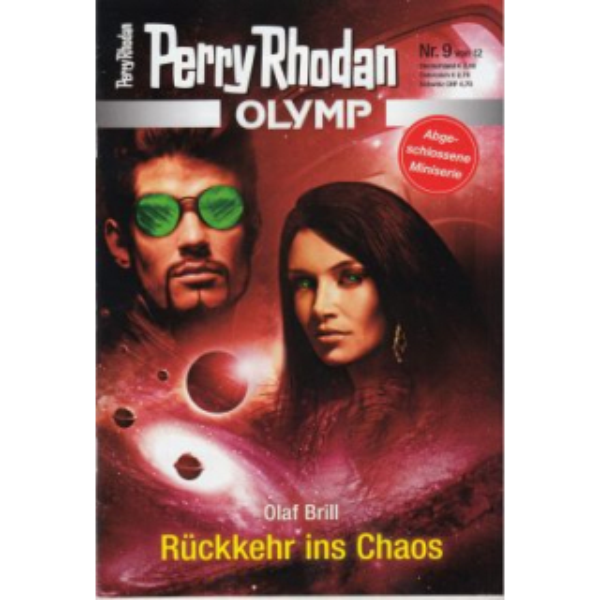 Moewig Perry Rhodan Olymp Nr.: 9 - Brill, Olaf: Rückkehr in Chaos Z(1-2)