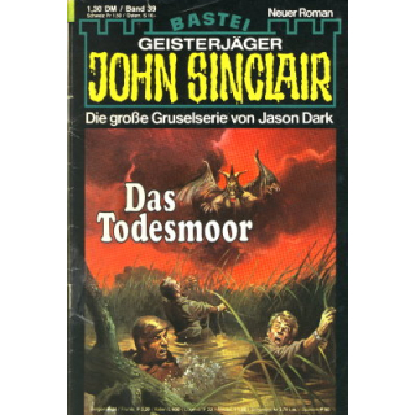 Bastei John Sinclair Nr.: 39 - Dark, Jason: Das Todesmoor Z(2-3)