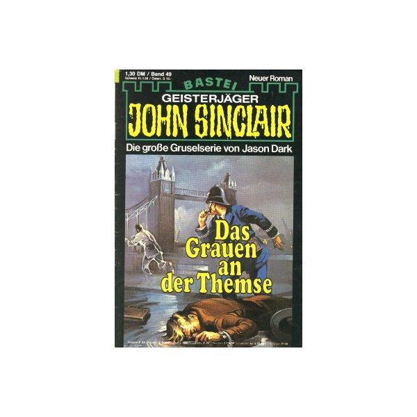 Bastei John Sinclair Nr.: 49 - Dark, Jason: Das Grauen an der Themse Z(1-2)