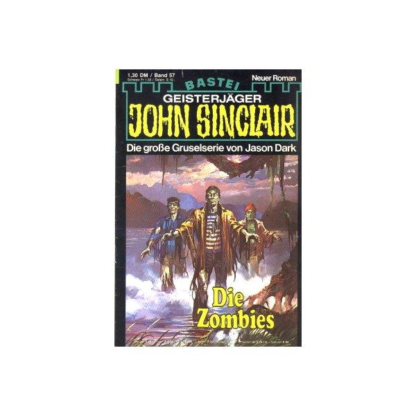 Bastei John Sinclair Nr.: 57 - Dark, Jason: Die Zombies (2. Teil) Z(2)