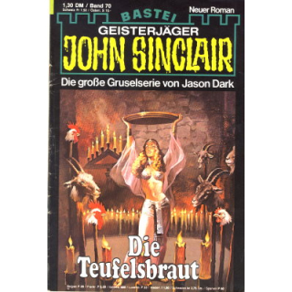 Bastei John Sinclair Nr.: 70 - Dark, Jason: Die Teufelsbraut Z(2)