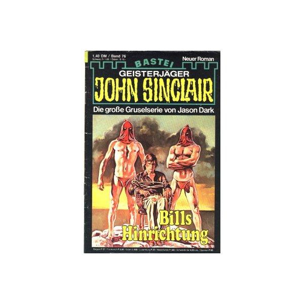 Bastei John Sinclair Nr.: 76 - Dark, Jason: Bills Hinrichtung (2. Teil) Z(1-2)