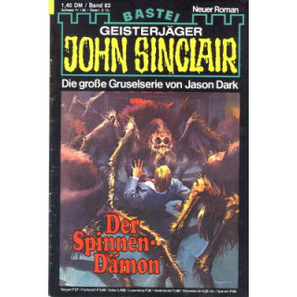 Bastei John Sinclair Nr.: 83 - Dark, Jason: Der Spinnen-Dämon Z(2-3)