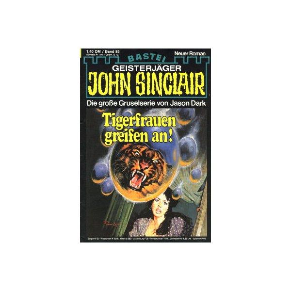 Bastei John Sinclair Nr.: 85 - Dark, Jason: Tigerfrauen greifen an! Z(2)