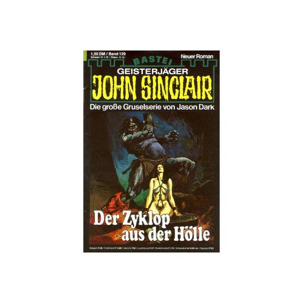 Bastei John Sinclair Nr.: 129 - Dark, Jason: Der Zyklop aus der Hölle Z(2)