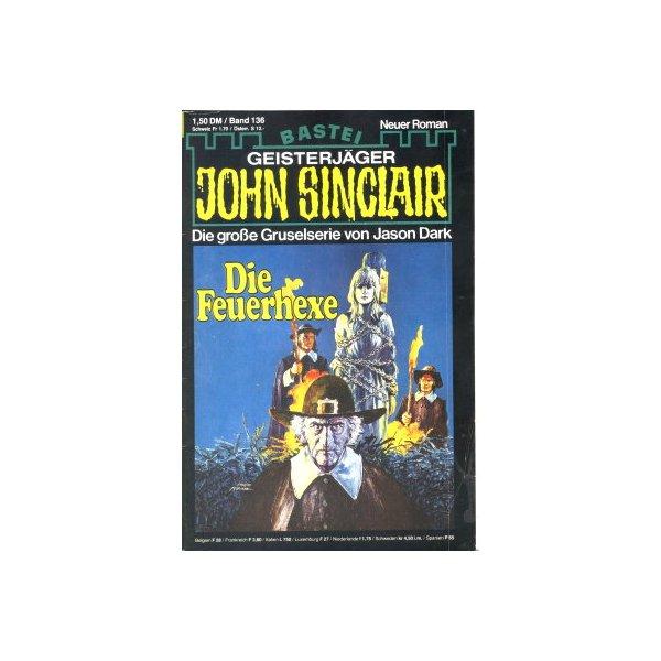 Bastei John Sinclair Nr.: 136 - Dark, Jason: Die Feuerhexe Z(1-2)