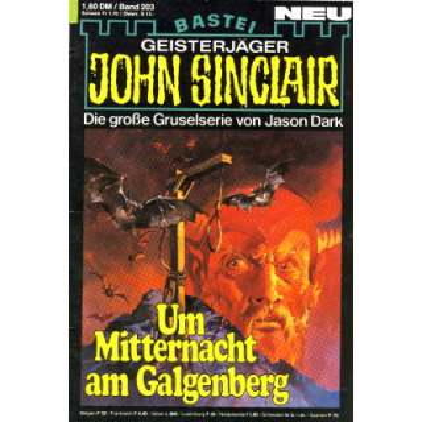 Bastei John Sinclair Nr.: 203 - Dark, Jason: Um Mitternacht am Galgenberg Z(2)