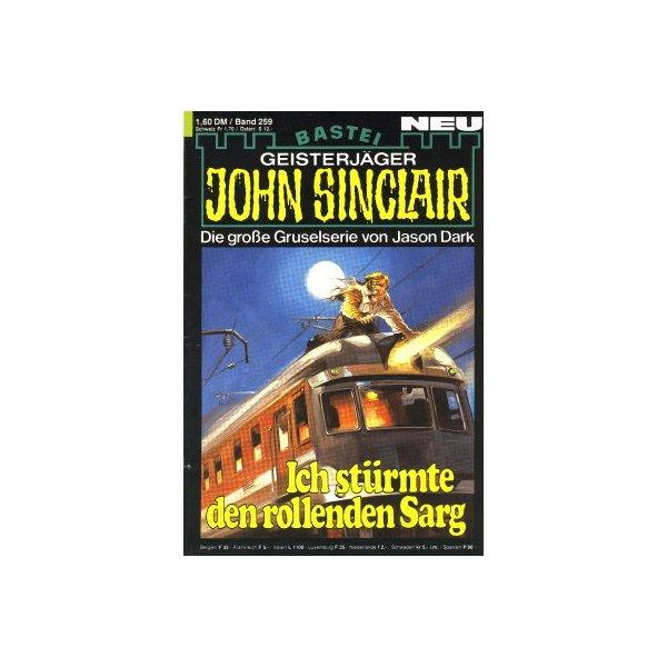 Bastei John Sinclair Nr.: 259 - Dark, Jason: Ich stürmte den rollenden Sarg Z(1-2)