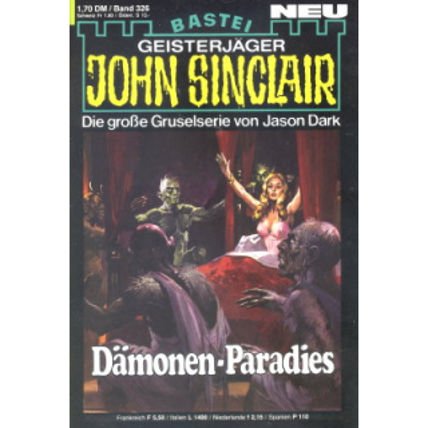 Bastei John Sinclair Nr.: 326 - Dark, Jason: Dämonen-Paradies Z(1-2)