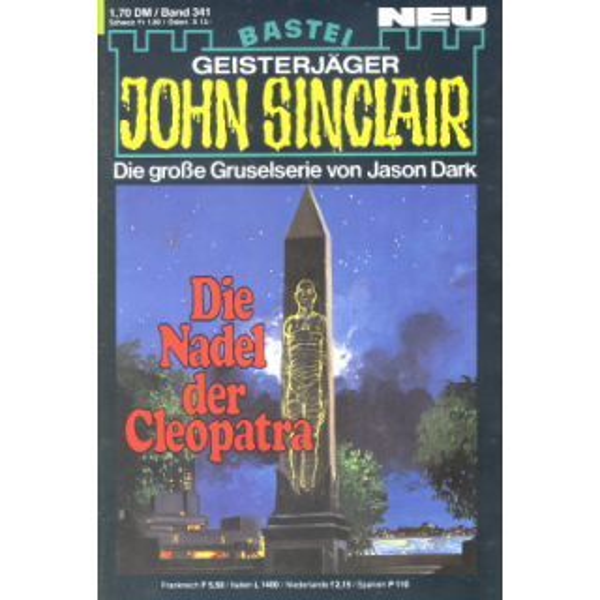 Bastei John Sinclair Nr.: 341 - Dark, Jason: Die Nadel der Cleopatra Z(1)
