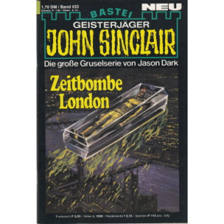 Bastei John Sinclair Nr.: 433 - Dark, Jason: Zeitbombe London (2. Teil) Z(1-2)