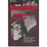 Marken Tatzeit Manhatten Nr.: 22 - ohne Angabe: Hochsaison für Mord Z(1-2)