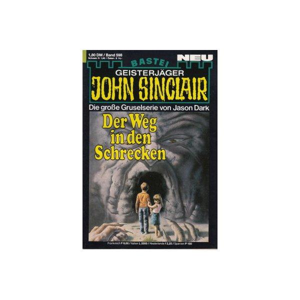 Bastei John Sinclair Nr.: 598 - Dark, Jason: Der Weg in den Schrecken Z(1-2)