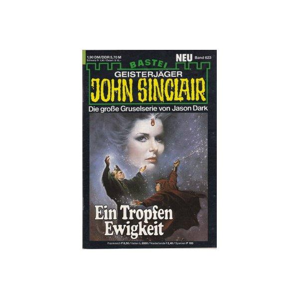 Bastei John Sinclair Nr.: 623 - Dark, Jason: Ein Tropfen Ewigkeit (3. Teil) Z(1-2)