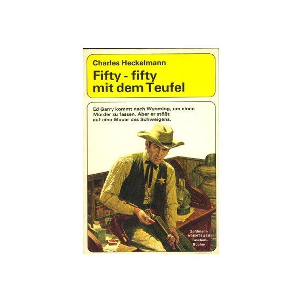 Goldmann Western Nr.: A 8 - Heckelmann, Charles: Fifty - fifty mit dem Teufel Z(1-2)