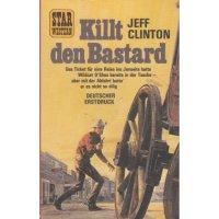 Pabel Star Western TB Nr.: 41 - Clinton, Jeff: Killt den Bastard Z(1-2)