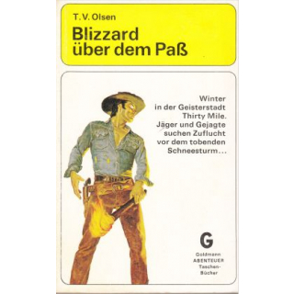 Goldmann Western Nr.: A 64 - Olsen, T.V.: Blizzard über dem Paß Z(2-3)