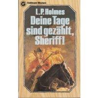 Goldmann Western Nr.: 24103 - Holmes, L.P.: Deine Tage sind gezählt, Sheriff! Z(1-2)