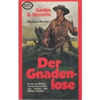 Xenos Verlagsgesellschaft Super Western Nr.: 43w77 - Shirreffs, Gordon D.: Der Gnadenlose Z(1-2)