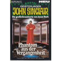 Bastei John Sinclair Nr.: 777 - Dark, Jason: Phantom aus...