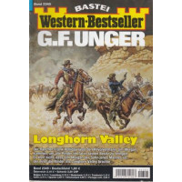 Bastei Western-Bestseller Nr.: 2345 - Unger, G. F.: Longhorn Valley Z(1-2)