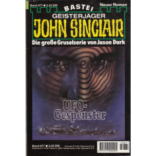 Bastei John Sinclair Nr.: 877 - Dark, Jason: UFO-Gespenster (2. Teil) Z(1-2)