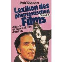 Ullstein Sachbuch Nr.: 36509 - Giesen, Rolf: Lexikon des Phantastischen Films (Band 2) Z(1-2)