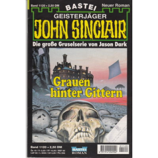 Bastei John Sinclair Nr.: 1120 - Dark, Jason: Grauen hinter Gittern Z(1-2)