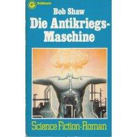Goldmann SF Nr.: 23153 - Shaw, Bob: Antikriegs-Maschine Z(1-2)