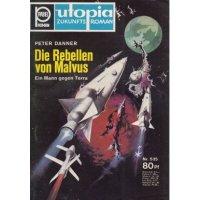 Pabel Utopia Nr.: 535 - Danner, Peter: Die Rebellen von Malvus Z(1-2)