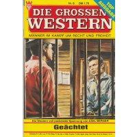 Kelter Die Grossen Western 2. Aufl. Nr.: 6 - Berger, Axel: Geächtet Z(1)