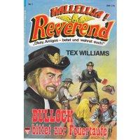 Kelter Halleluja Reverend Nr.: 1 - Williams, Tex: Bullock bittet zur Feuertaufe Z(1)