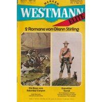 Marken Westmann Elite Nr.: 11 - Stirling, Glenn: Die Boys vom Saturday-Canyon / Erpreßter Verrat Z(2)