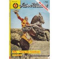 Zauberkreis Silber Wildwest Nr.: 761 - Wobbe, F.C.: Billy - König der Cowboys Z(2)